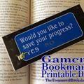 Linked to: www.thetreasuredbookshelf.com/2016/03/gamers-bookmark-printable.html?m=1