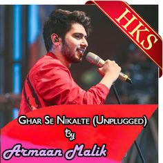 "If you are a die heart fan of Armaan Malik, you cannot miss this song. To sing and record your version of the soulful track ""Ghar Se Nikalte Hi"" with prime quality karaoke, visit-https://bit.ly/2JESo1O"