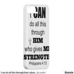 I can do all this through him I-phone case iPhone 5 Cases