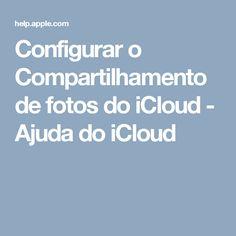 Configurar o Compartilhamento de fotos do iCloud - Ajuda do iCloud