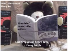 This bear knows what's cool! Thank you, Mark! This is awesome! #lockcreek #laneysmith #books #series #seriesaddict #entertainment #author #readers #bookworm #photos #fans #mustread #goodreads #bestseller