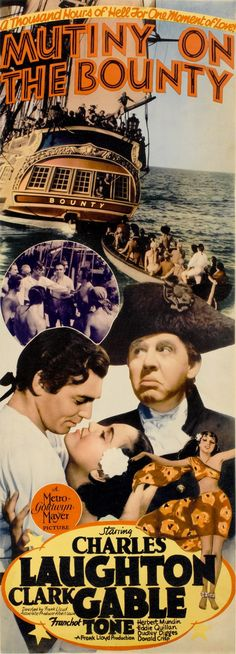 Mutiny on the Bounty is an American 1935 drama starring Charles Laughton and Clark Gable, directed by Frank Lloyd based on the Charles Nordhoff and James Norman Hall novel Mutiny on the Bounty. The film was one of the biggest hits of its time. Although its historical accuracy has been questioned (inevitable, as it is based on a novel about the facts, not the facts themselves), film critics consider this adaptation to be the best cinematic work inspired by the mutiny.
