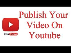 Learn how to publish your video on youtube. For More Information & Videos visit http://WeTeachAcademy.com
