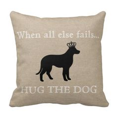 When all else fails Hug the Dog funny linen burlap