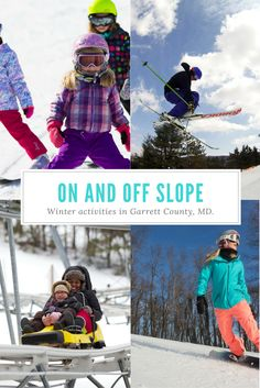 Garrett County, MD, is a winter playground with more than just skiing and snowboarding.
