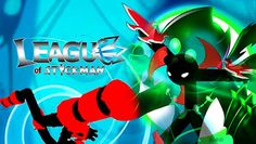 League of Stickman APK MOD Android Free Download