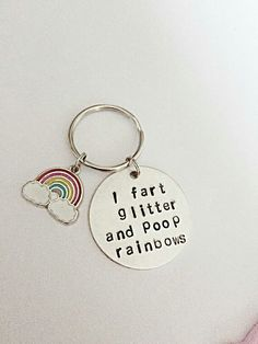 Hand Stamped Keyring - I Fart Glitter And Poop Rainbows - Funny Keyring -  Rainbow Keyring  Rude ... 827acfe8d
