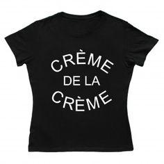 Creme De La Creme Women Black T-shirt Hoodies, Sweatshirts, Unique Fashion, Man, T Shirts For Women, Stylish, Mens Tops, Hoodie, Sweatshirt