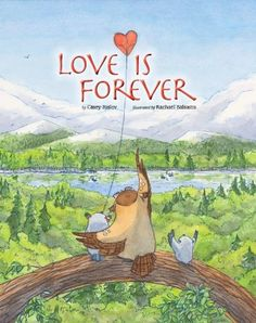 Love Is Forever by Casey Rislov via brainpickings: A Children's Book That Helps Kids Deal with Losing a Loved One. #Books #Kids #Loss