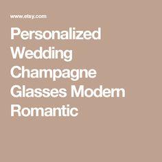 Personalized Wedding Champagne Glasses Modern Romantic