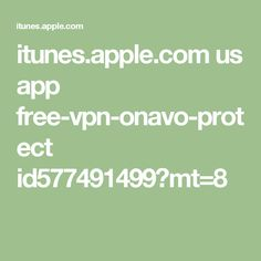 itunes.apple.com us app free-vpn-onavo-protect id577491499?mt=8