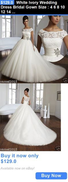 Wedding Dresses: White Ivory Wedding Dress Bridal Gown Size : 4 6 8 10 12 14 16 18 ++ BUY IT NOW ONLY: $129.0
