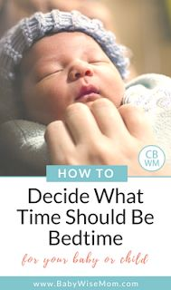 What time is bedtime on the Babywise schedule. When to consider it bedtime and when to consider it nap time. Bedtime for babies and toddlers. #bedtime #baby #sleep #babysleep #naps #nightsleep #sttn #sleepthroughthenight #babywise