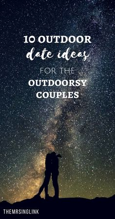 10 Outdoor Date Ideas For The Outdoorsy Couples | #dateideas | Fun date ideas for couples | Fun outdoor date ideas | Date ideas for couples who love the outdoors | Outdoorsy date ideas | #couples | theMRSingLink Outdoor Dates, Outdoor Couple, Date Ideas For New Couples, Cute Date Ideas, Marriage Advice, Love And Marriage, Happy Marriage, Couples Things To Do, Fun Things