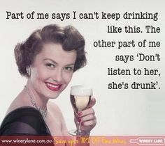 Don't listen to her she's drunk - vintage retro funny quote Vintage Humor, Retro Humor, Retro Funny, Vintage Quotes, Retro Quotes, Funny Vintage, Retro Vintage, Haha Funny, Hilarious