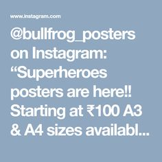 "@bullfrog_posters on Instagram: ""Superheroes posters are here!! Starting at ₹100 A3 & A4 sizes available Dm for order. ~ #marvel #superhero #dc #superbowl #superman…"""