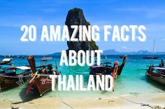 20 Amazing Facts About Thailand