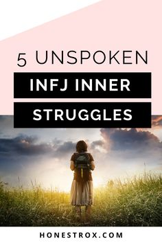 As an INFJ, there are certain inner struggles that I keep to myself because no one else seems to understand them. Here are 5 of them. #infj #innerstruggles #infjtype