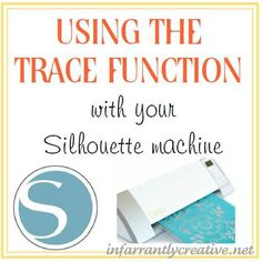 How to use the trace function with your Silhouette Cameo or SD machine