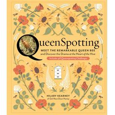 QueenSpotting Book - Meet the Remarkable Queen Bee