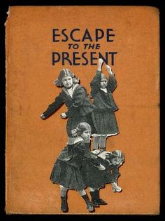 Escape To The Present..Hope Kroll