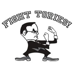 Fight Tories