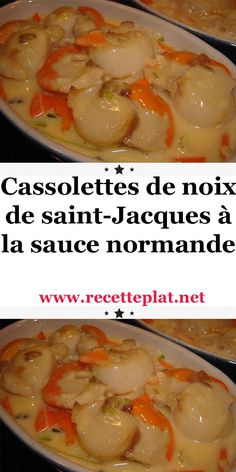 Cassolettes of scallops in Normandy sauce Fish Recipes, Meat Recipes, Healthy Recipes, Cuisine Diverse, Scallops, Chorizo, Tea Time, Entrees, Food And Drink