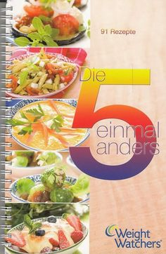 Die 5 einmal anders - 91 Rezepte von Weight Watchers Diät Abnehmen Fruit, Ethnic Recipes, Food, Ebay, Foods, Weight Loss, Recipes, The Fruit, Meals