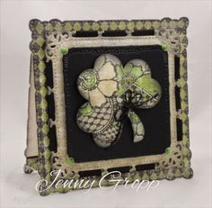 "By Jenny Gropp. Uses Serendipity Stamps ""Shamrock Die"" and ""Top of the Mornin'"" stamp. More details on her website."