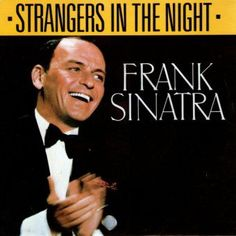 Strangers In The Night - Frank Sinatra free piano sheet music and downloadable PDF.