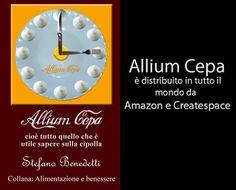 🌇   Download #anteprima #gratuita del libro: #Allium Cepa cioè la #cipolla   🌇 https://www.createspace.com/Preview/1180169