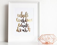 Inhale Confidence Exhale Doubt Real Gold Foil by CreativeFeel