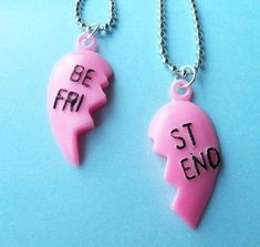 Yeah. All my best friends in the 90s have the other half of this necklace.