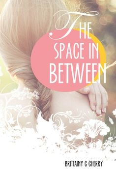 The Space in Between by Brittainy Cherry http://www.amazon.com/dp/B00EG37XTI/ref=cm_sw_r_pi_dp_s9xfwb0CENVYQ