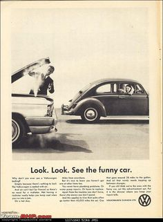VW: Classic Advertising: Volkswagen ad See The Funny Car Vw Classic, Best Classic Cars, Volkswagen Beetle, Mercedes Benz, Kdf Wagen, Auto Union, Vw Vintage, Vw Cars, Car Posters