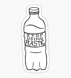 """stop using plastic!"" Stickers by Melissa Nothern Save Our Earth, Save The Planet, Plastic Stickers, Cute Stickers, Vsco, Bibel Journal, Tumblr Stickers, Plastic Pollution, Aesthetic Stickers"