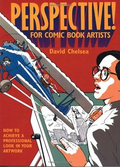 Perspective! for Comic Book Artists: How to Achieve a Professional Look in your Artwork: David Chelsea: 9780823005673: Amazon.com: Books ★ || iAnimate || ★  Find more at https://www.facebook.com/iAnimate.net http://www.pinterest.com/ianimateschool/ #ianimate  iAnimate.net is quite simply the best animation program in the world. #animation #books