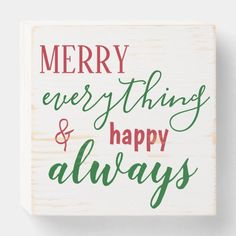 #promo Merry Everything and Happy Always Holiday Quote Wooden Box Sign #modern #trendy #chic #script #christmas #WoodenBoxSign #affiliatelink #merrychristmassigns #merrychristmas #holidaysigns #christmasdecor Merry Christmas Sign, Christmas Messages, Christmas Crafts, Christmas Decorations, Christmas Ideas, Christmas Ornaments, Holiday Quote, Holiday Signs, Family Holiday