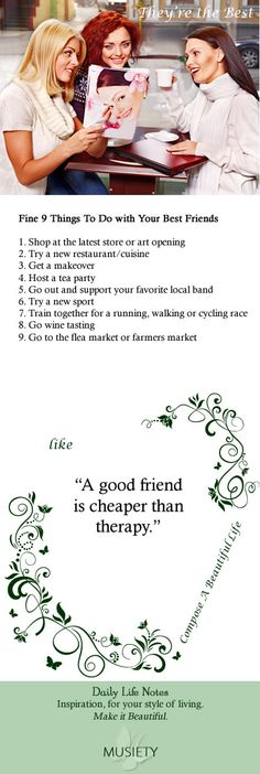 A good friend is cheaper than therapy.