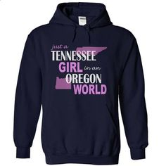 Tennessee girl in Oregon - #swag hoodie #moda sweater. I WANT THIS => https://www.sunfrog.com/States/Tennessee-girl-in-Oregon-NavyBlue-Hoodie.html?68278