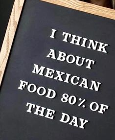 Taco Love, Lets Taco Bout It, Happy Words, Love Languages, Taco Tuesday, Funny Sayings, 4 Life, Mexican Food Recipes, Letter Board