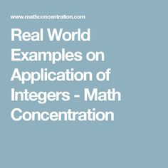Real World Examples on Application of Integers - Math Concentration