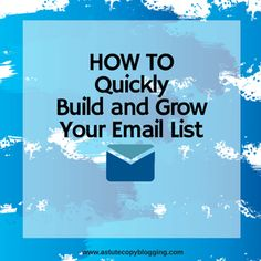 12 Reasons Why You Need An Email List and How to Quickly Build A Huge List