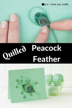Have you ever tried paper quilling? Here are step by step directions or making this Quilled Peacock Feather Card.