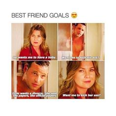Grey's Anatomy scene. Best friends goals meme.  Relationships, dating, love, bestfriends.