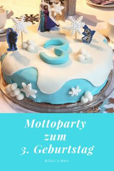 Eiskönigin Mottoparty zum 3. Geburtstag, Familie, Glück, Party, Elsa, Prinzessin, Torte, Kuchen, backen mit Fondant, Mädchen, Girls