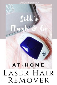 Silk'n Flash & Go: At-Home Laser Hair Removal - Blush & Pearls Hair Removal Diy, Laser Hair Removal, Removal Tool, Beauty Hacks, Beauty Tips, Diy Beauty, Beauty Stuff, Best Body Scrub, Types Of Manicures