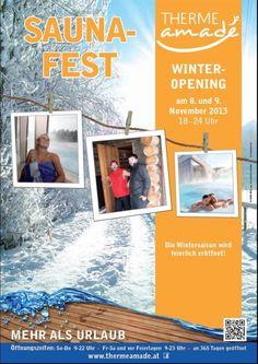 """THERME AMADÉ - Saunafest """"Winteropening"""" Die Witnersaison wird am 8. und 9. November 2013 durch Herbert und sein Saunateam feierlich eröffnet! (von 18.00 bis 24.00 Uhr)"""