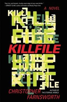 Killfile / Christopher Farnsworth. This title is not available in Middleboro right now, but it is owned by other SAILS libraries. Place your hold today!