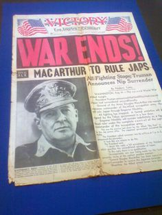 War Ends! ~ Los Angeles Times, Aug 15, 1945